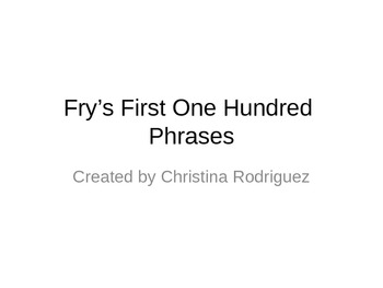 Fry's First 100 Words/Phrases Powerpoint for Fluency