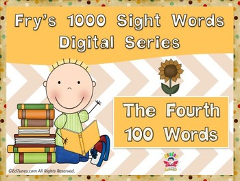 Fry's Fourth 100 Digital Sight Words by EdTunes Jr.
