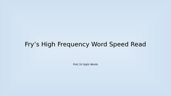 Fry's High Frequency Word Race (1-10)