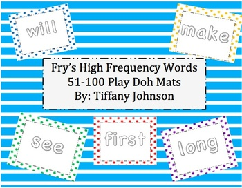 Fry's High Frequency Words 51-100 Play Doh Mats