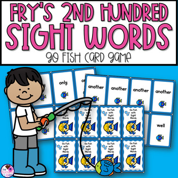 Fry's Second Hundred Sight Words Go Fish Game