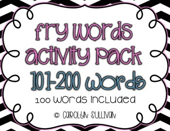 Fry's Sight Word Activities and Games: The Second 100 (101-200)