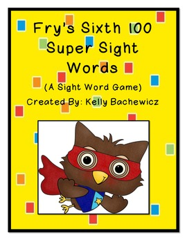 Fry's Sight Words-Sixth 100