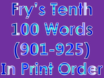 Fry's Tenth 100 Words in Print Order PowerPoint/Flash Card