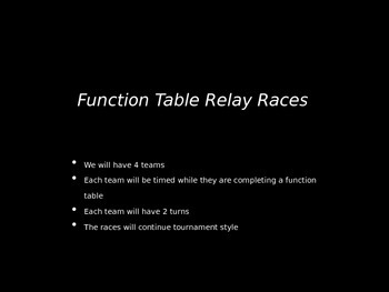 Function Table Relay Races