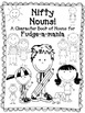Fudge-a-mania: A Character Book of Nifty Nouns