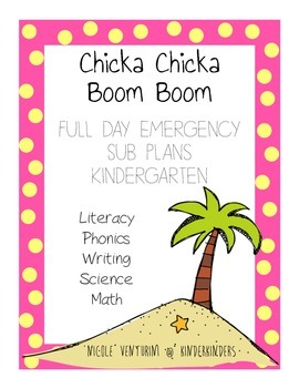 Full Day Sub Plans - Chicka Chicka Boom Boom