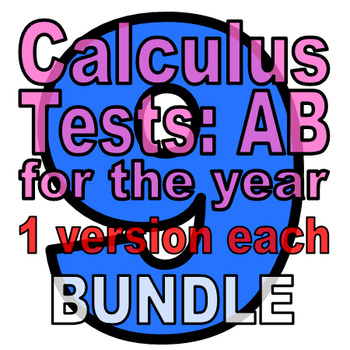 Full Year: 9 Calc AB Tests - ONE VERSION EACH (22% off whe