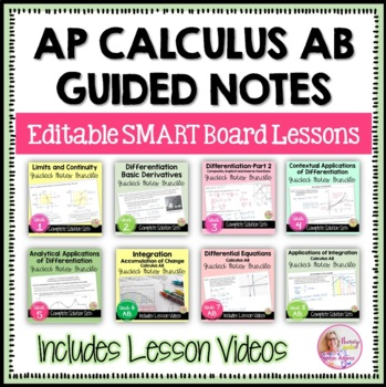 Calculus: Full Year Curriculum Guided Notes - SmartBoard Bundle