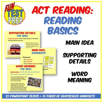 Fun ACT Reading Basics PPT: Main Idea, Supporting Details,