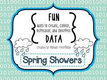 Fun DATA! {Spring Showers}
