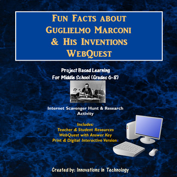 Fun Facts about Guglielmo Marconi - WebQuest / Internet Sc
