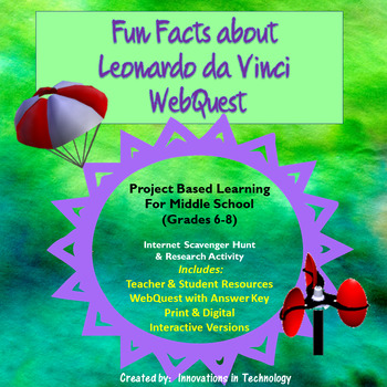 Fun Facts about Leonardo DaVinci - Internet Scavenger Hunt