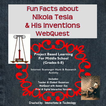 Fun Facts about Nikola Tesla - Internet Scavenger Hunt