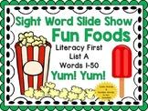 Sight Word Slide Show, Literacy First List A Words 1-50, F