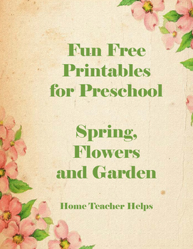 Fun Free Printables for Preschool Spring, Flowers and Garden