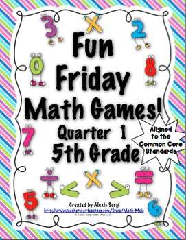 Fun Friday Math Games: Quarter 1 (5th Grade)