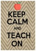 Fun Keep Calm Posters- 5 included