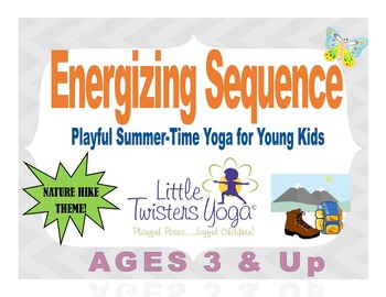Fun Summer-Themed Yoga Sequence for Young Kids! (Nature Hike!)