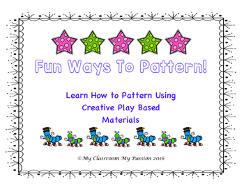 Fun Ways to Pattern!