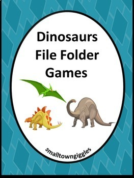 Dinosaurs Math and Literacy File Folder Games for Centers
