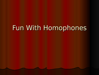 Fun With Homophones Advanced Lesson