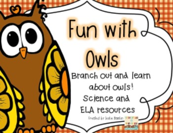 Fun With Owls! Branch Out and Learn with this blend of ELA