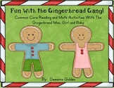 Fun With the Gingerbread Gang