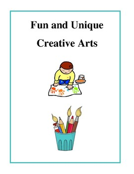 Fun and Unique Creative Arts - Activities and Projects