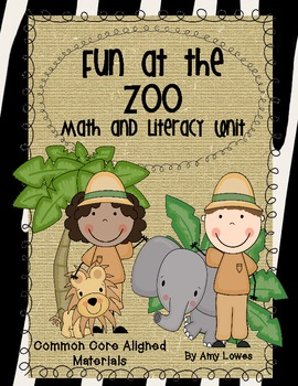 Fun at the Zoo Math and Literacy Unit