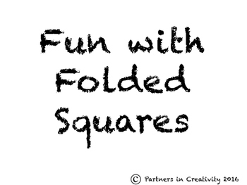 Fun with Folded Squares