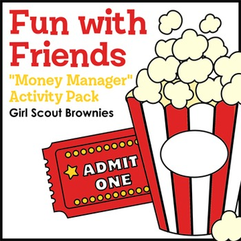 """Fun with Friends - Girl Scout Brownies - """"Money Manager"""" A"""