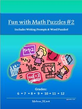 Fun with Math Puzzles #2 (With Writing Prompts & Word Puzz