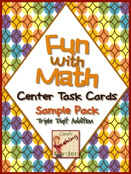 Fun with Math Triple Digit Addition Center Task Cards Comm