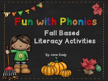 Fun with Phonics Fall Themed Literacy Centers