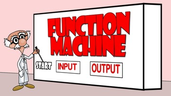 Function Machine (4.OA.C.5  and 5.OA.B)