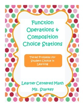 Function Operation & Composition Choice Stations