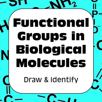 Functional Groups in Biological Molecules: Draw & Identify