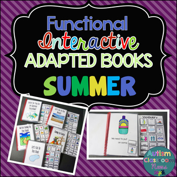 Functional Interactive Adapted Books*SUMMER*Autism*Special