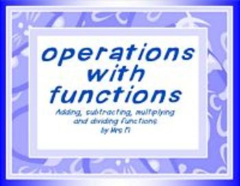 Functions Lesson 2 Operations  add, subtract, multiply, di