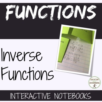 Inverse Functions Interactive Notebook Foldable and Problems
