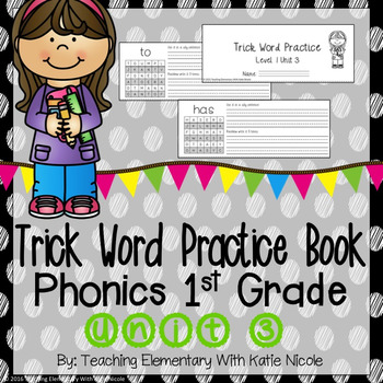 Trick/Sight Word Practice : First Grade Unit 3