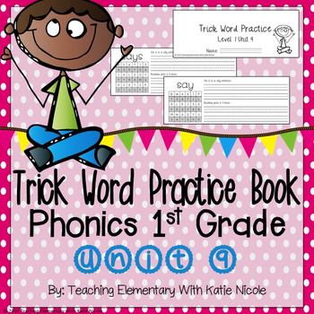 Trick/Sight Word Practice : First Grade Unit 9