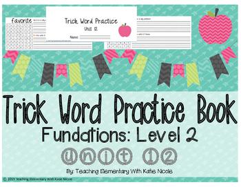 Trick/Sight Word Practice : Level 2 Unit 12