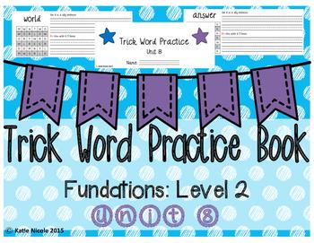 Trick/Sight Words : Level 2 Unit 8