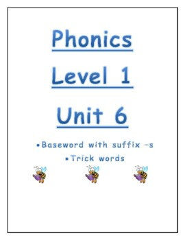Phonics level 1 unit 6 resource: suffix -s and trick words