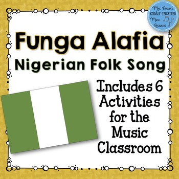 Funga Alafia: Nigerian Song and Activities for Ti Ta Ti and Do'