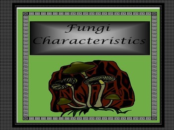Fungi Characteristics