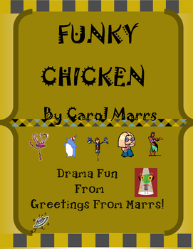 Drama Game-Funky Chicken