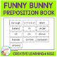Preposition Funny Bunny Book Easter